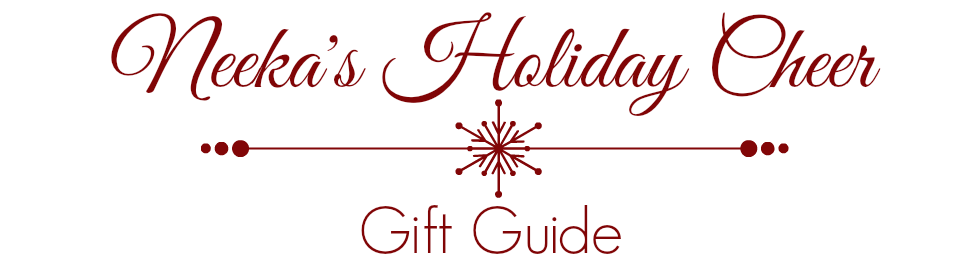 neeka-s-holiday-cheer-gift-guide-1.png